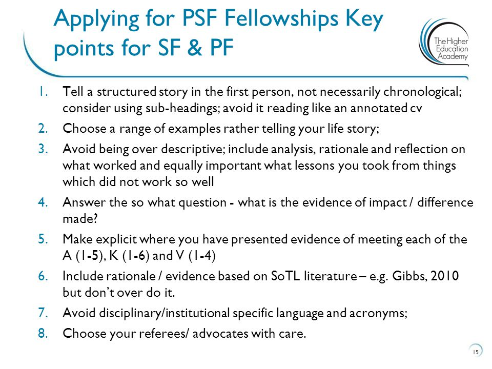 Applying for PSF Fellowships Key points for SF & PF