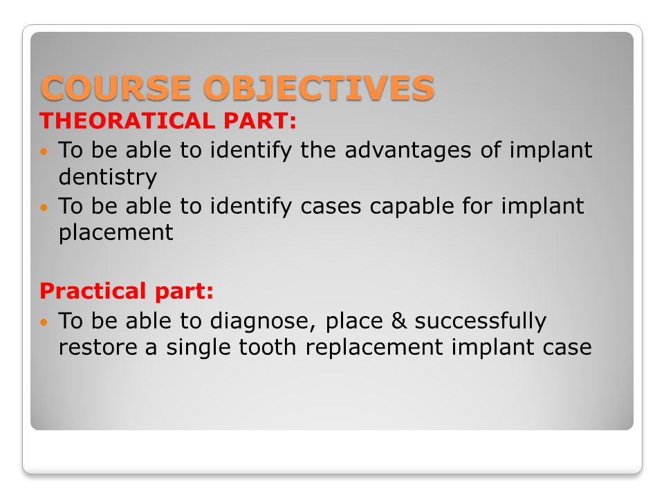 COURSE OBJECTIVES THEORATICAL PART: