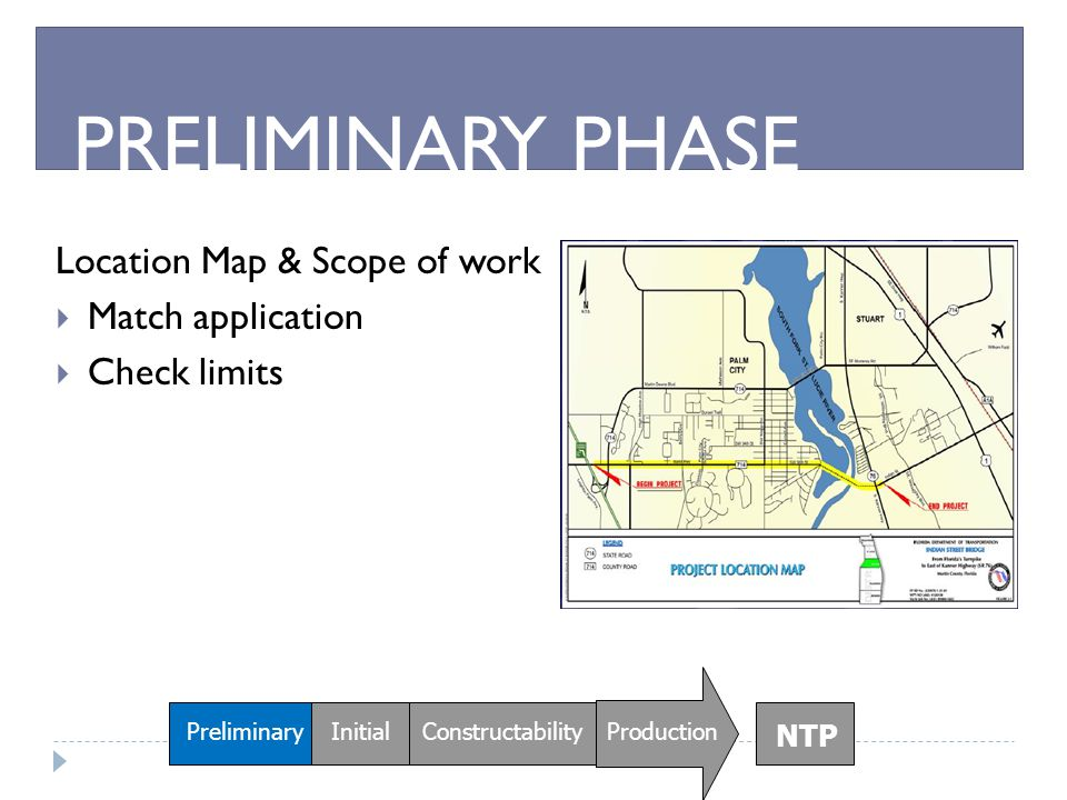 PRELIMINARY PHASE Location Map & Scope of work Match application