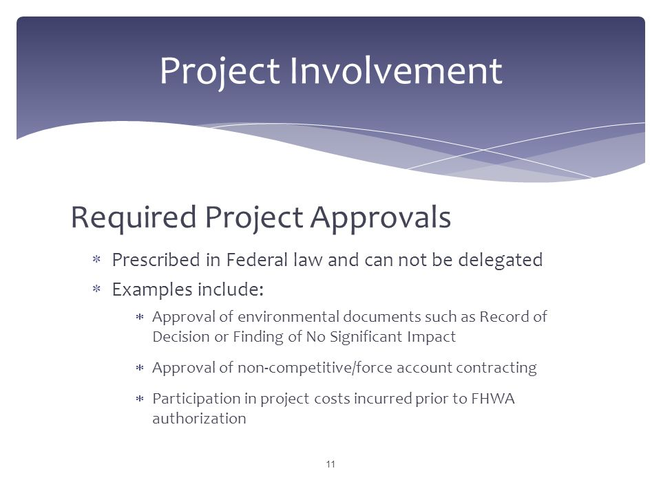Project Involvement Required Project Approvals
