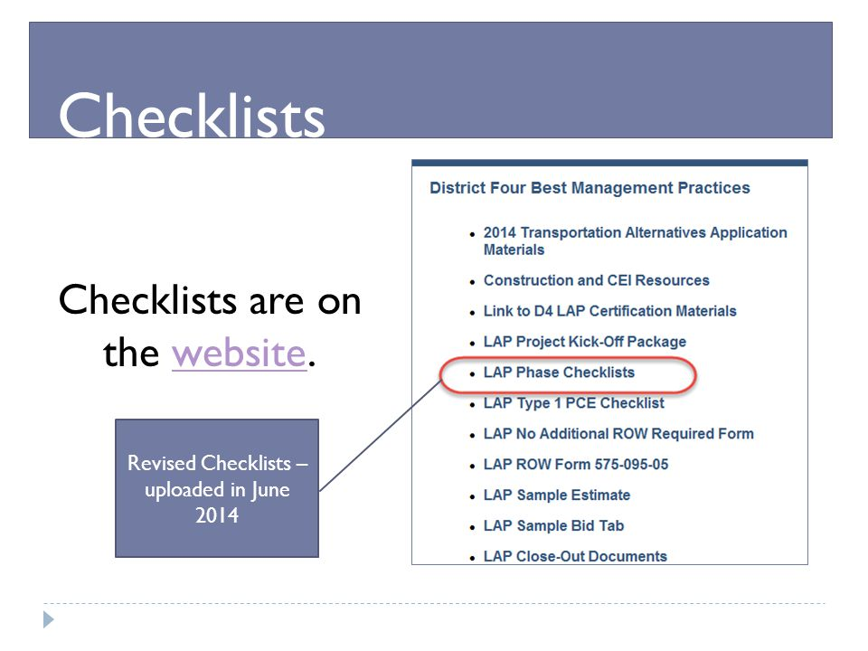 Checklists Checklists are on the website.