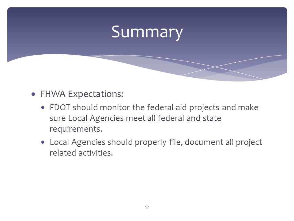 Summary FHWA Expectations: