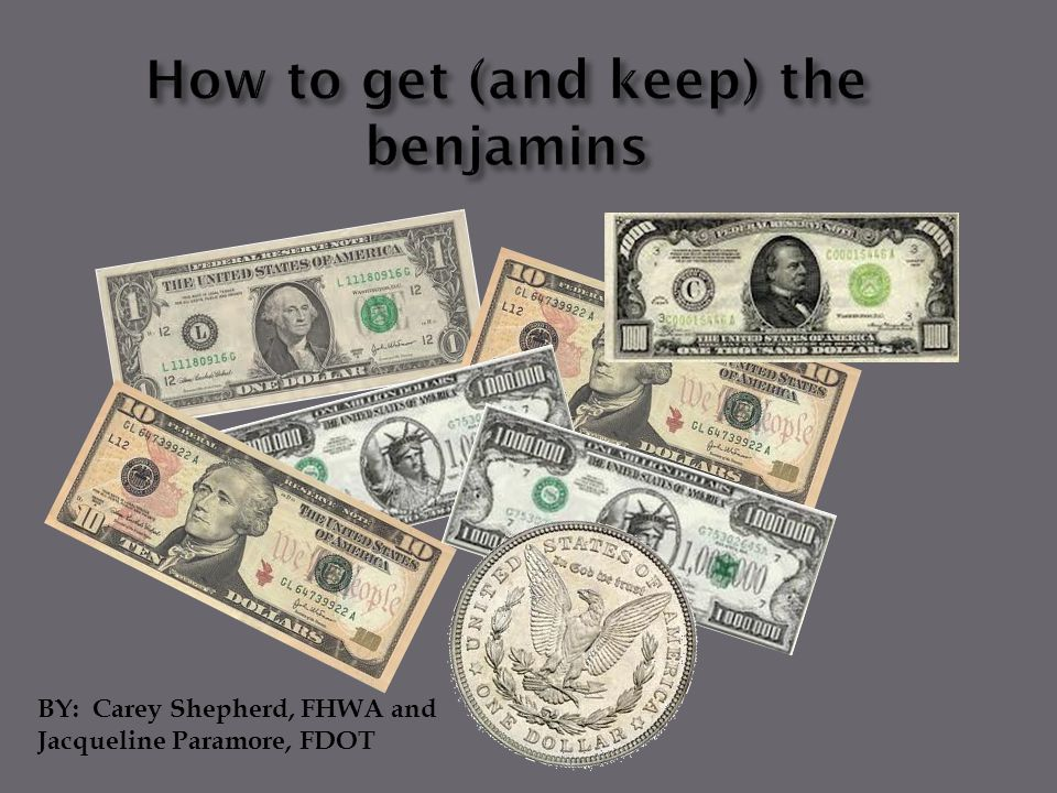 How to get (and keep) the benjamins