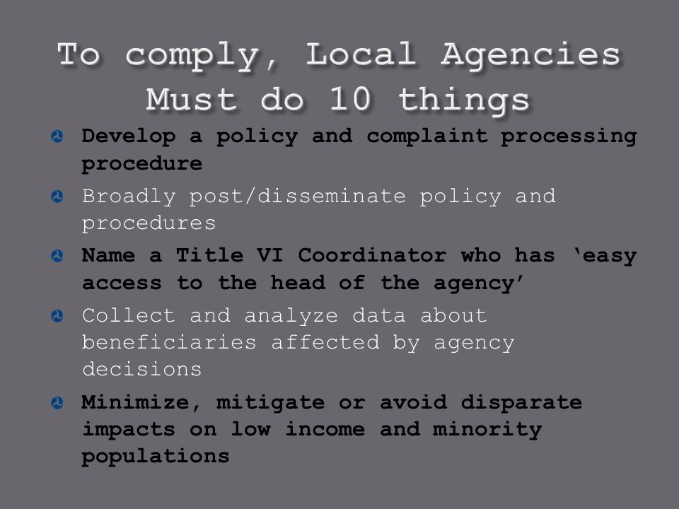 To comply, Local Agencies Must do 10 things