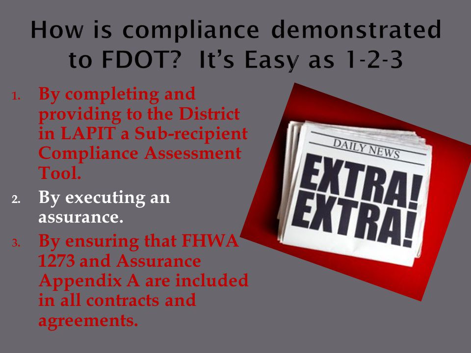 How is compliance demonstrated to FDOT It's Easy as 1-2-3