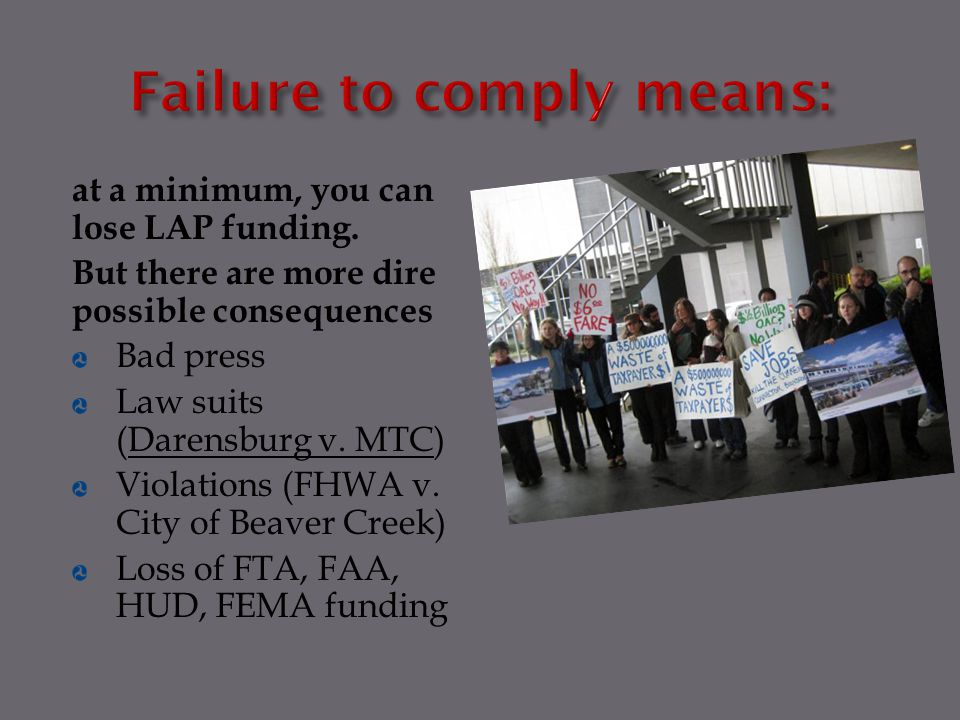 Failure to comply means: