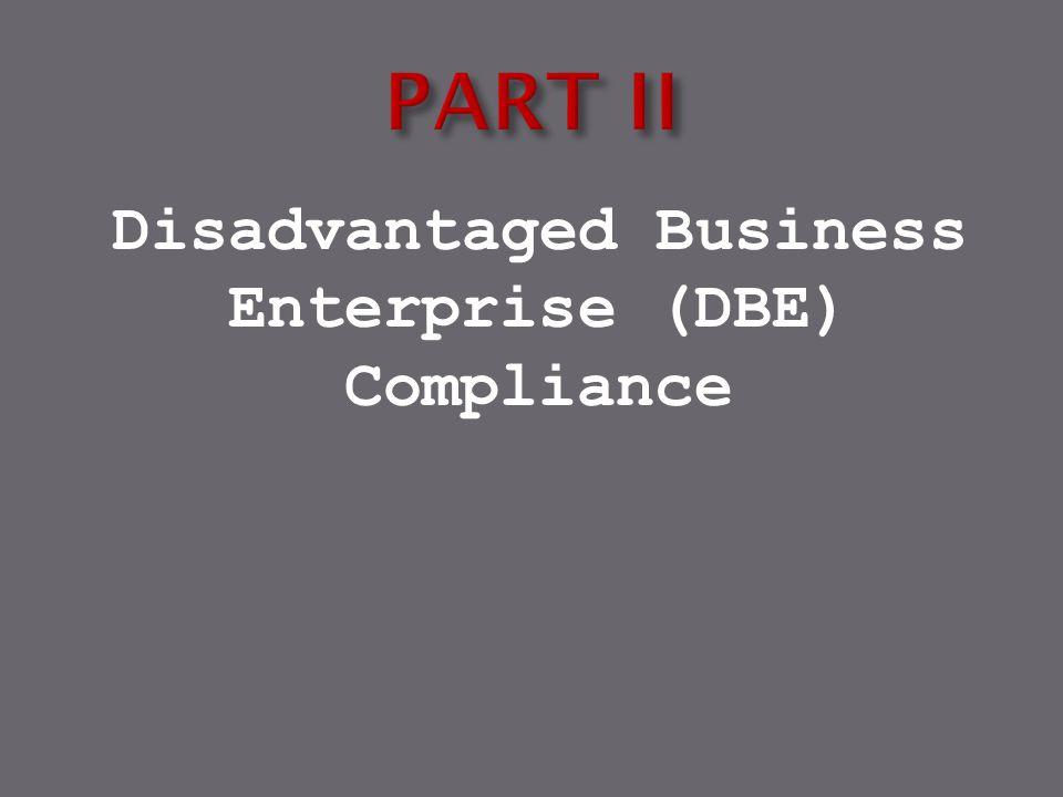 Disadvantaged Business Enterprise (DBE) Compliance
