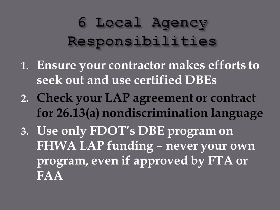 6 Local Agency Responsibilities