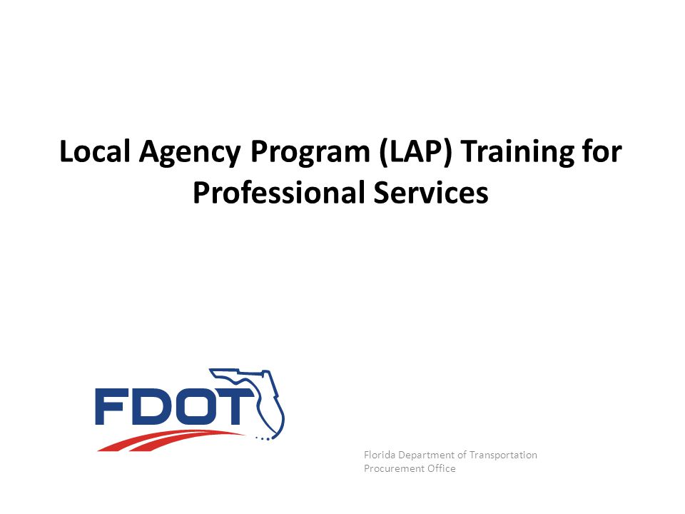 Local Agency Program (LAP) Training for Professional Services
