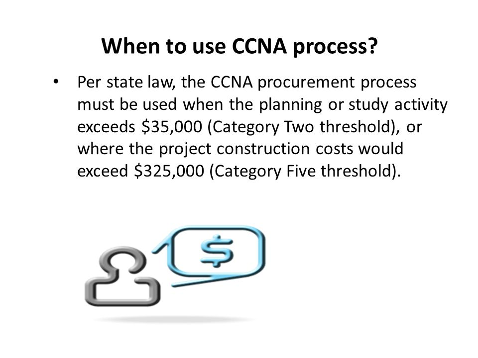 When to use CCNA process