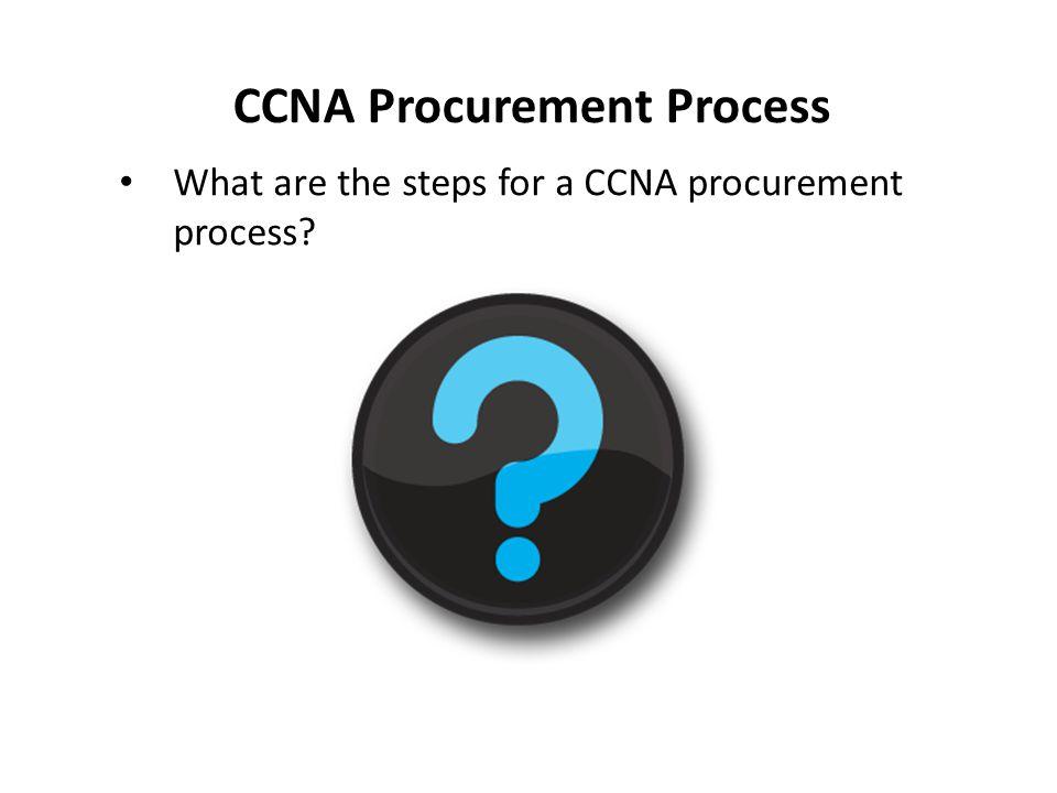 CCNA Procurement Process