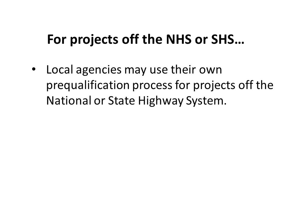 For projects off the NHS or SHS…