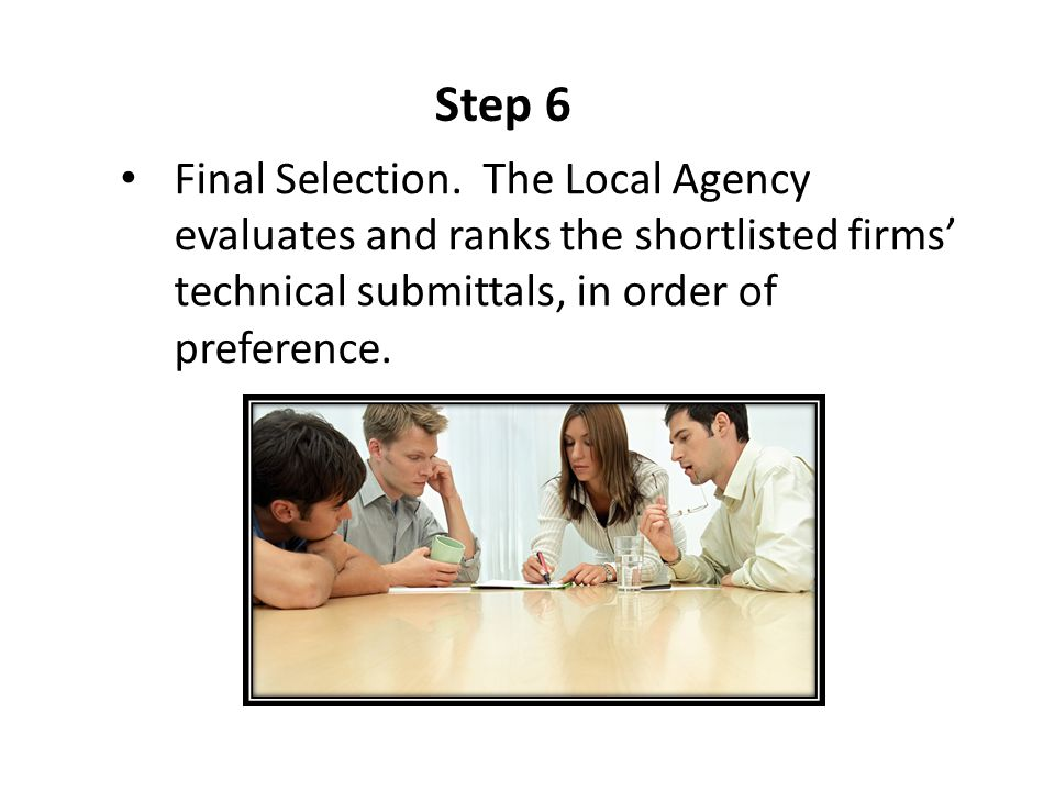 Step 6 Final Selection.