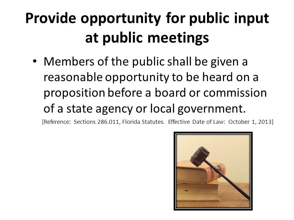 Provide opportunity for public input at public meetings