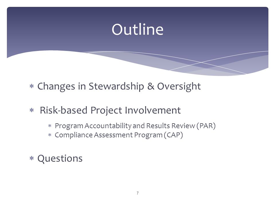 Outline Changes in Stewardship & Oversight