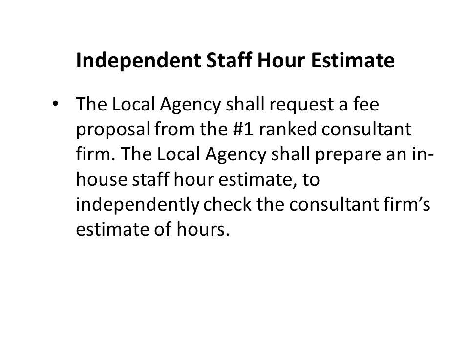 Independent Staff Hour Estimate