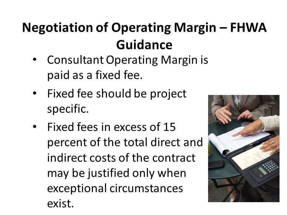 Negotiation of Operating Margin – FHWA Guidance