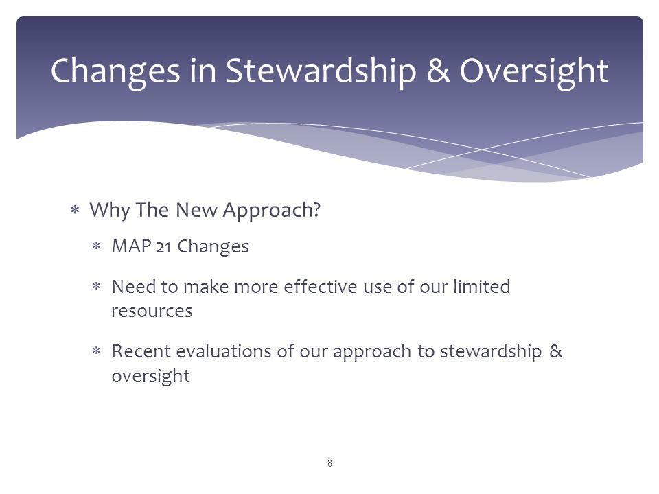 Changes in Stewardship & Oversight