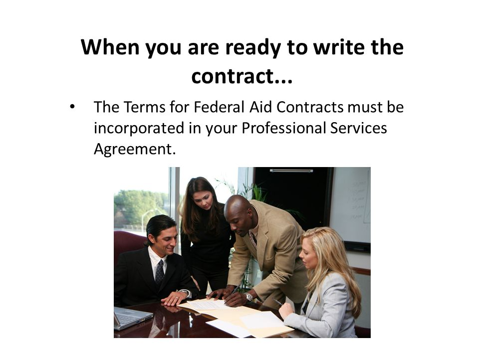 When you are ready to write the contract...