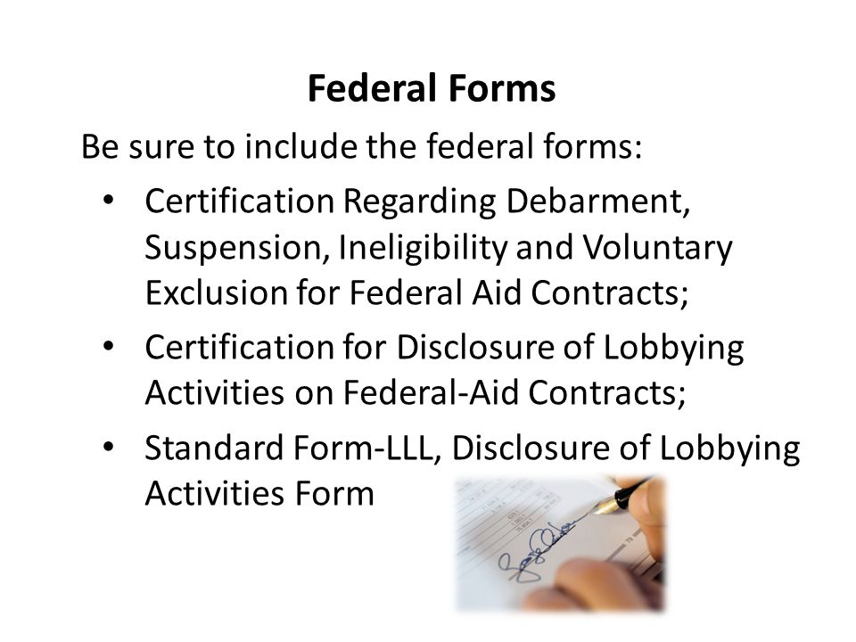 Federal Forms Be sure to include the federal forms: