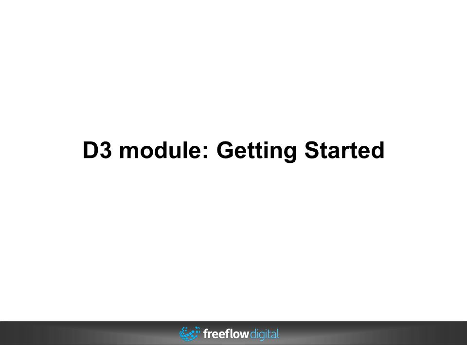 D3 module: Getting Started