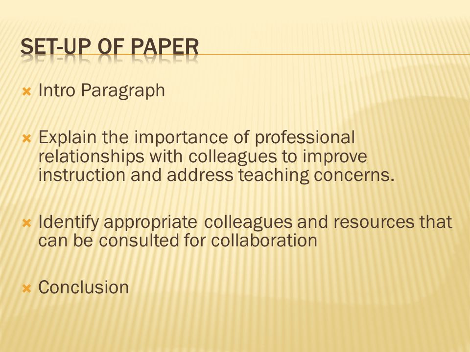 Set-Up of Paper Intro Paragraph