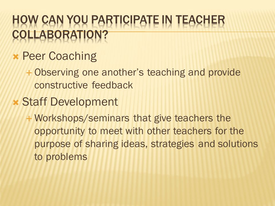 How can you participate in teacher collaboration