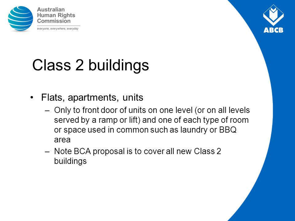 Class 2 buildings Flats, apartments, units