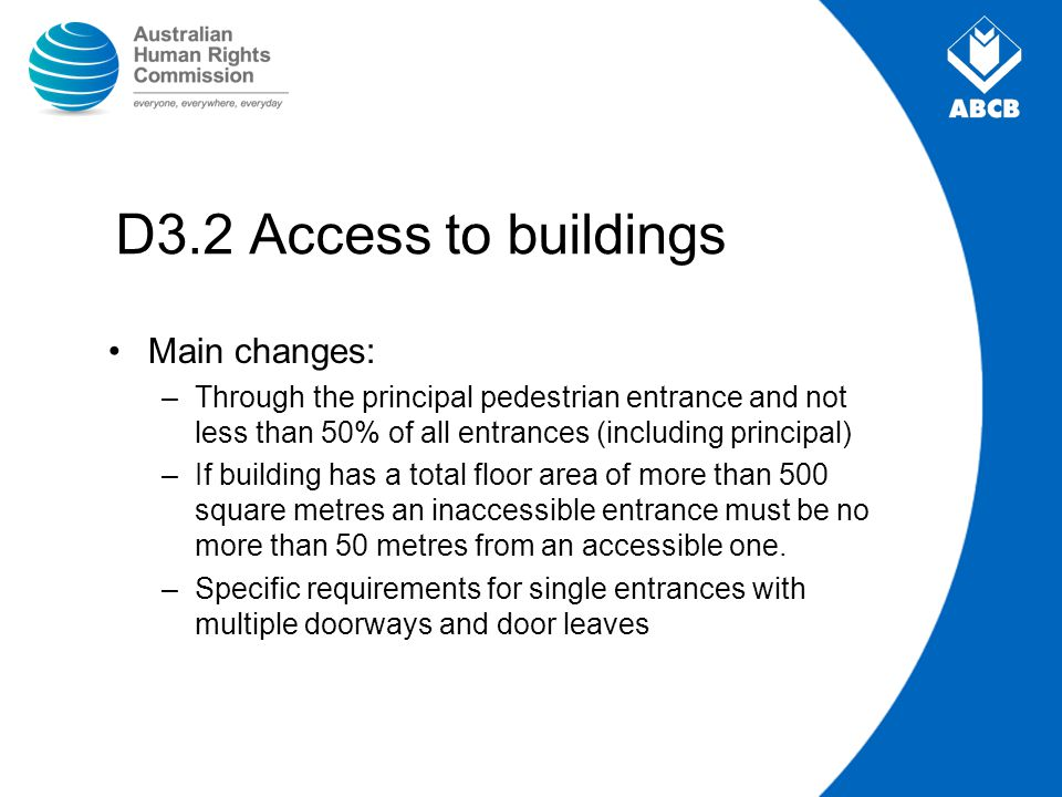 D3.2 Access to buildings Main changes: