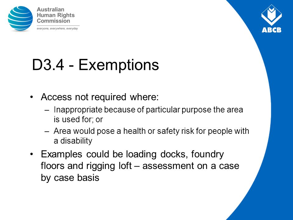 D3.4 - Exemptions Access not required where: