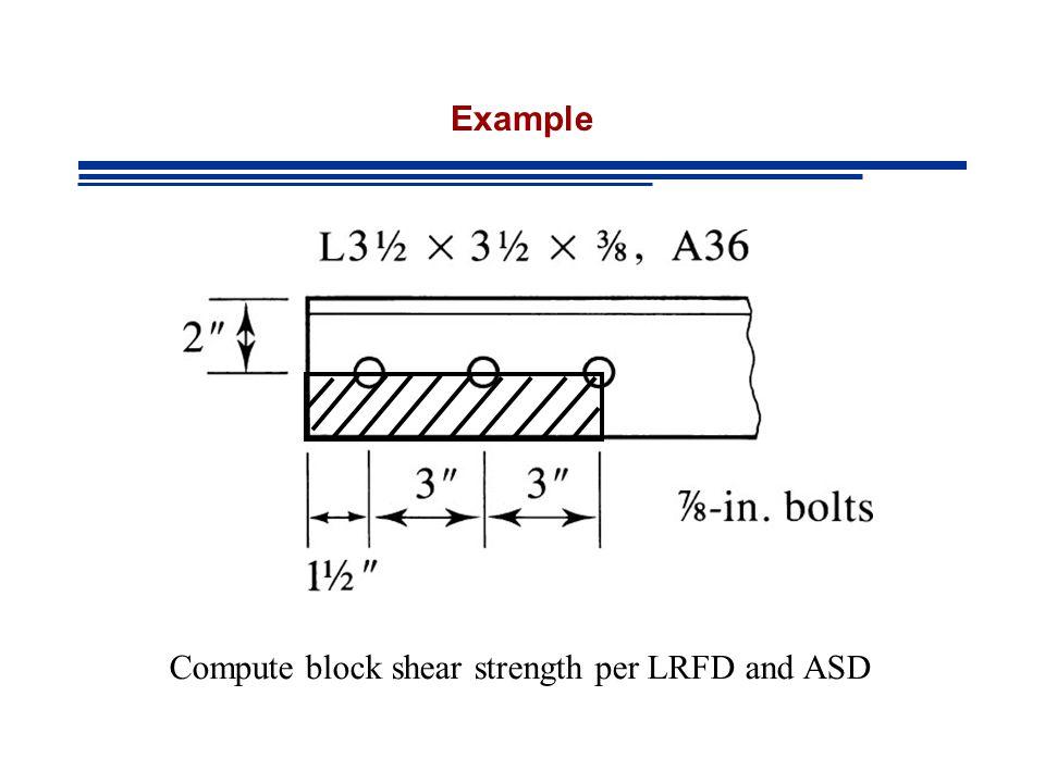 Compute block shear strength per LRFD and ASD