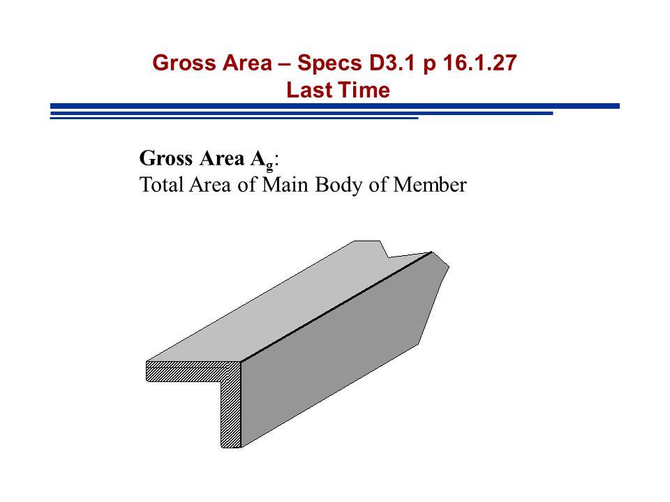 Gross Area – Specs D3.1 p 16.1.27 Last Time