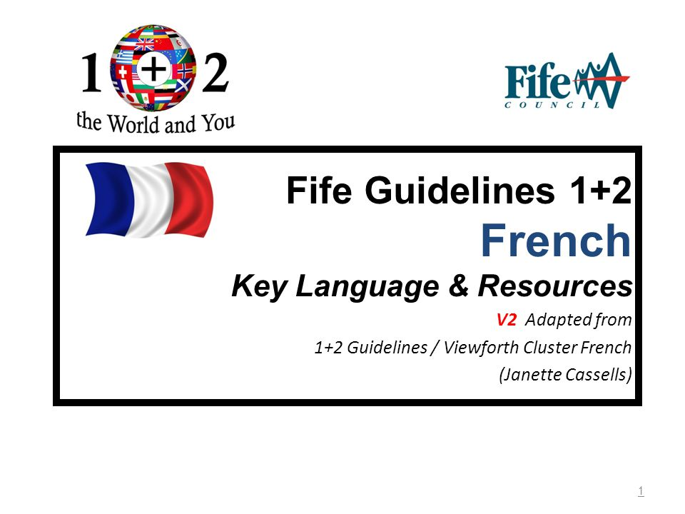 Fife Guidelines 1+2 French Key Language & Resources