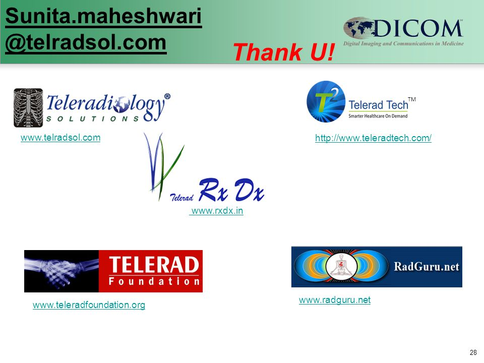 Thank U! Sunita.maheshwari @telradsol.com www.telradsol.com