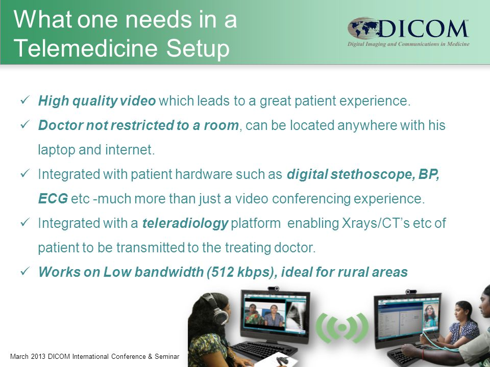 What one needs in a Telemedicine Setup