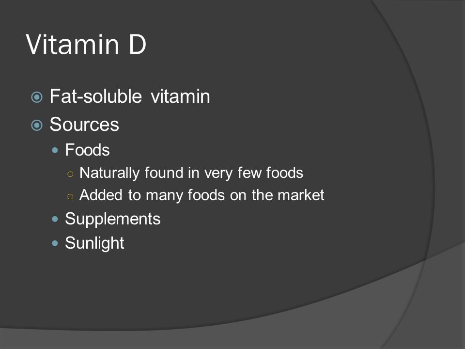 Vitamin D Fat-soluble vitamin Sources Foods Supplements Sunlight