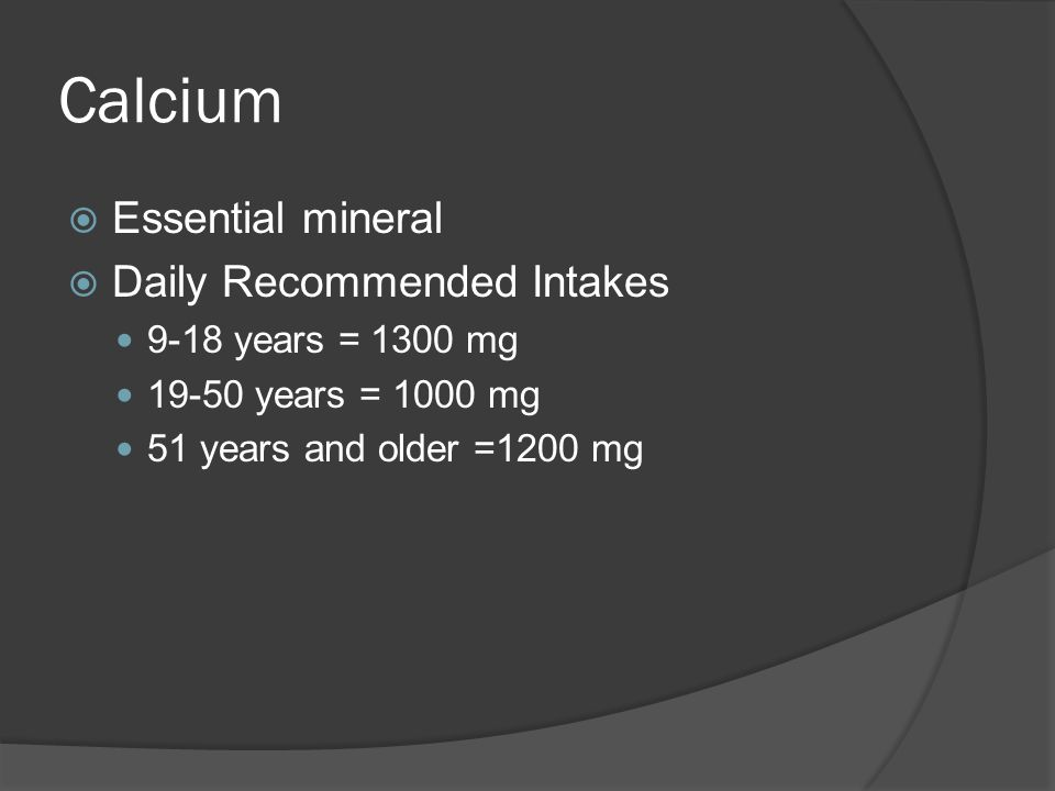 Calcium Essential mineral Daily Recommended Intakes