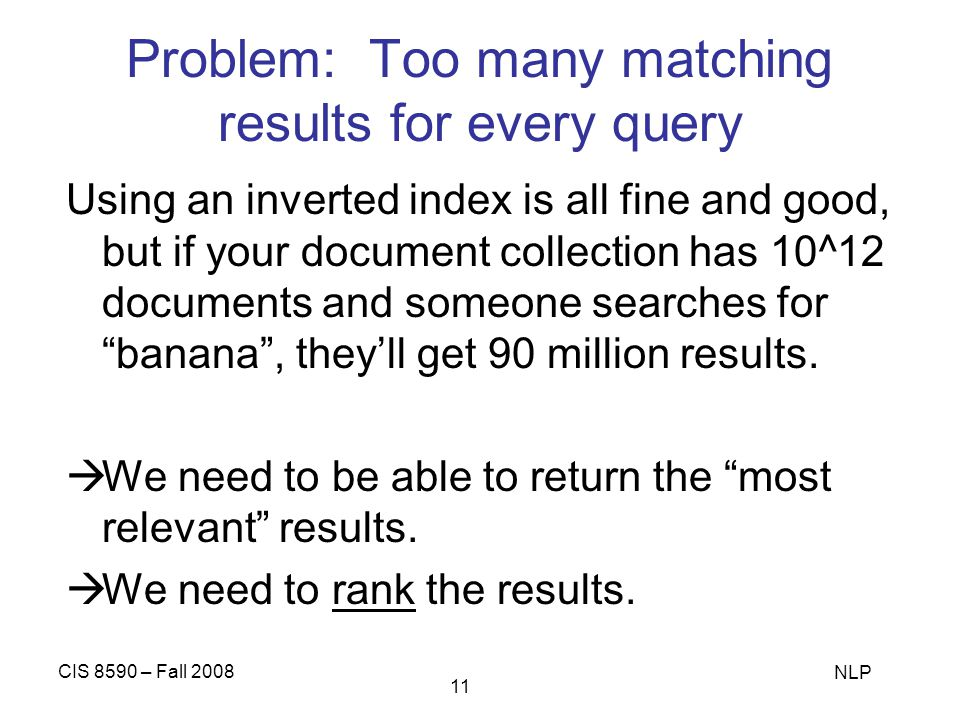 Problem: Too many matching results for every query