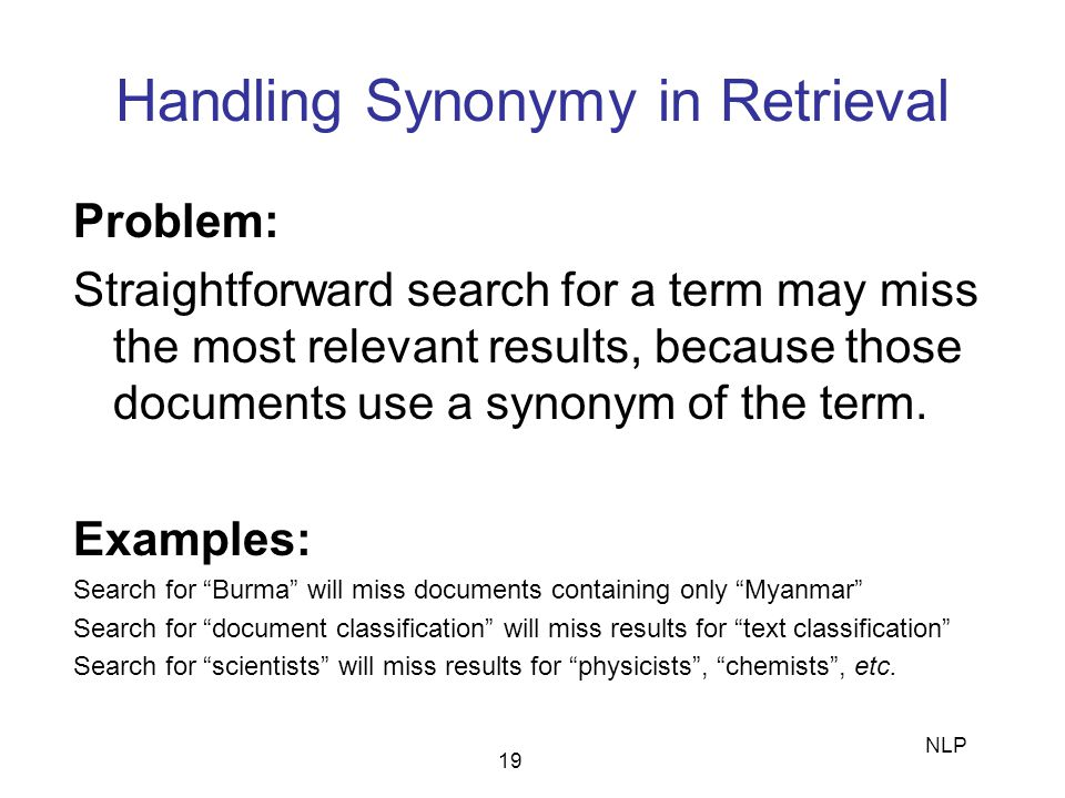 Handling Synonymy in Retrieval