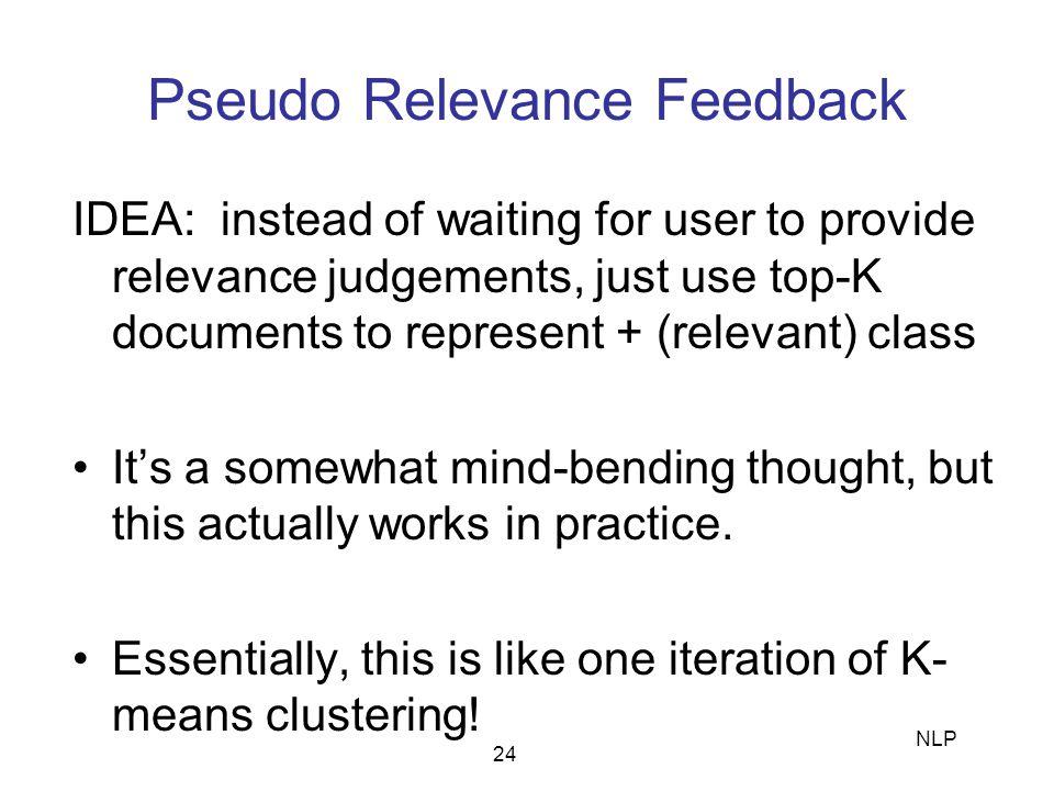 Pseudo Relevance Feedback