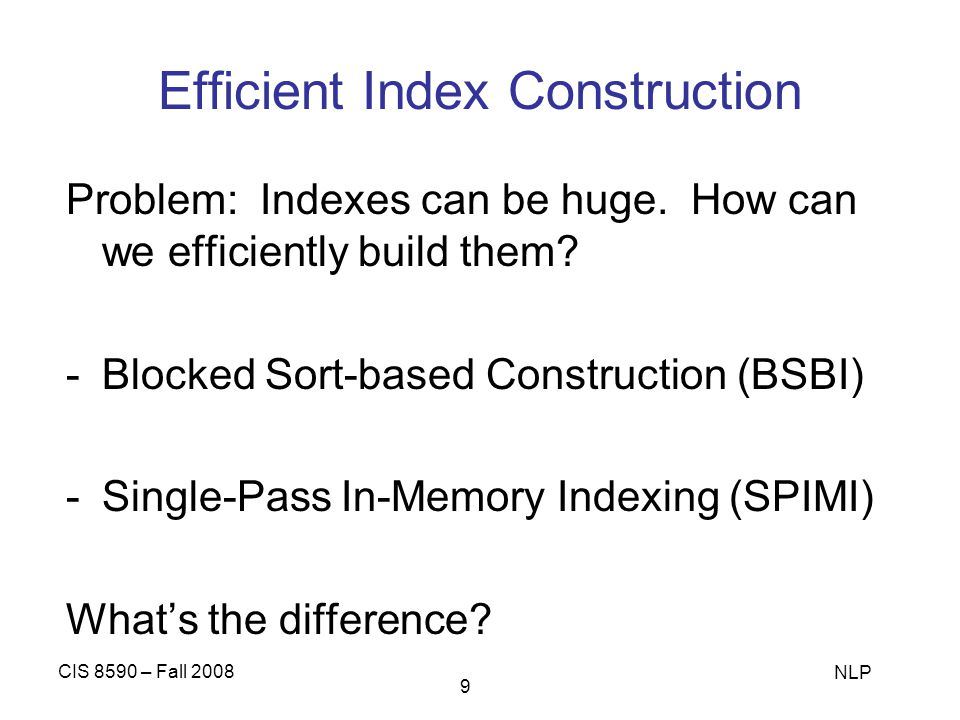 Efficient Index Construction