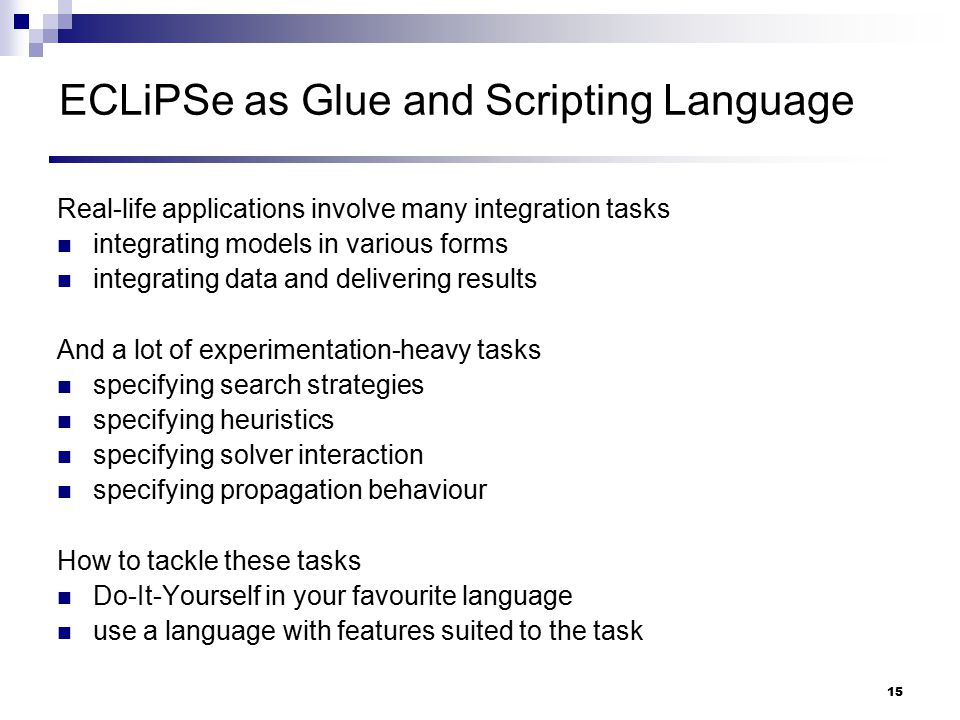 ECLiPSe as Glue and Scripting Language