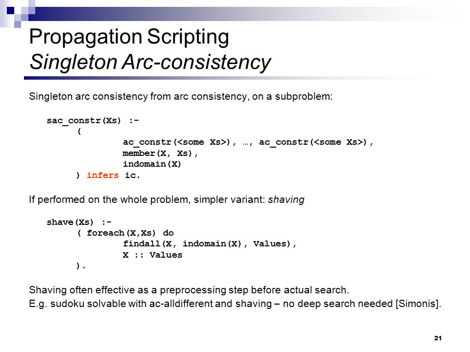 Propagation Scripting Singleton Arc-consistency
