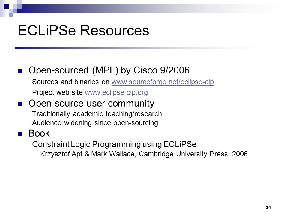 ECLiPSe Resources Open-sourced (MPL) by Cisco 9/2006