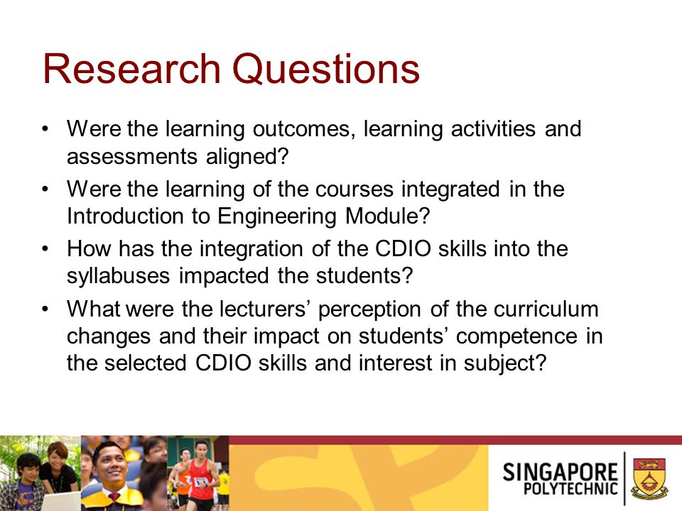 Research Questions Were the learning outcomes, learning activities and assessments aligned