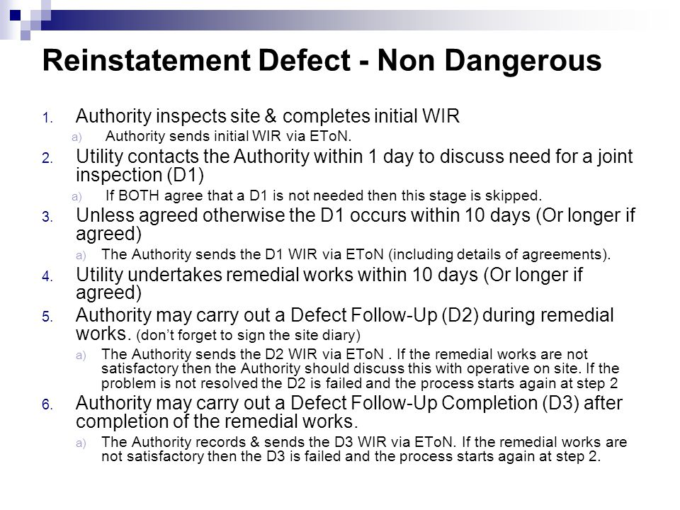 Reinstatement Defect - Non Dangerous
