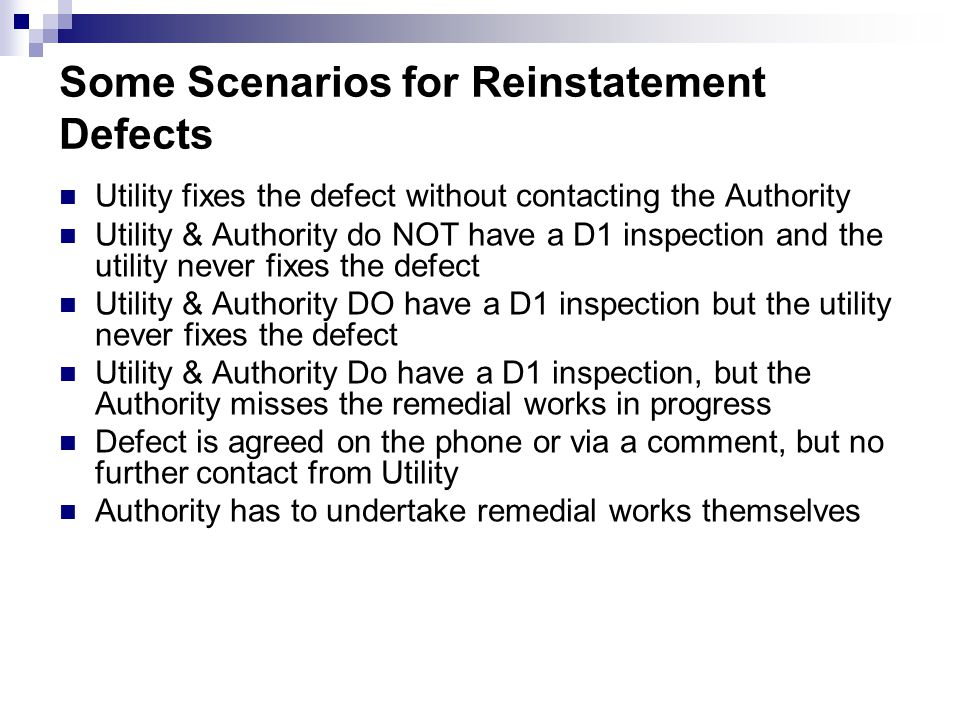 Some Scenarios for Reinstatement Defects