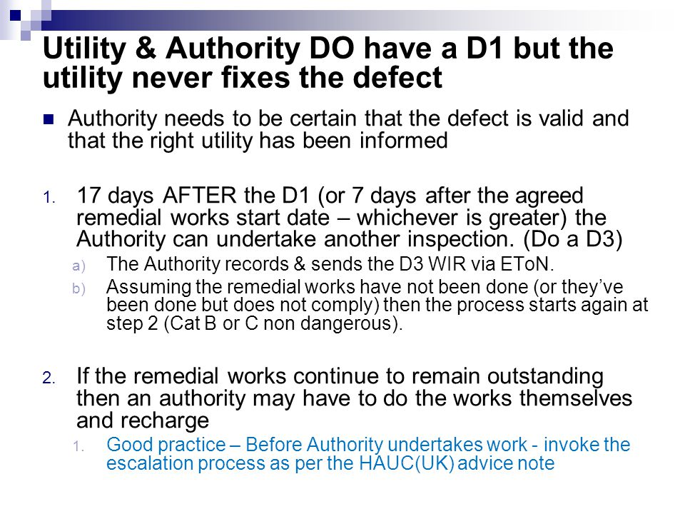 Utility & Authority DO have a D1 but the utility never fixes the defect