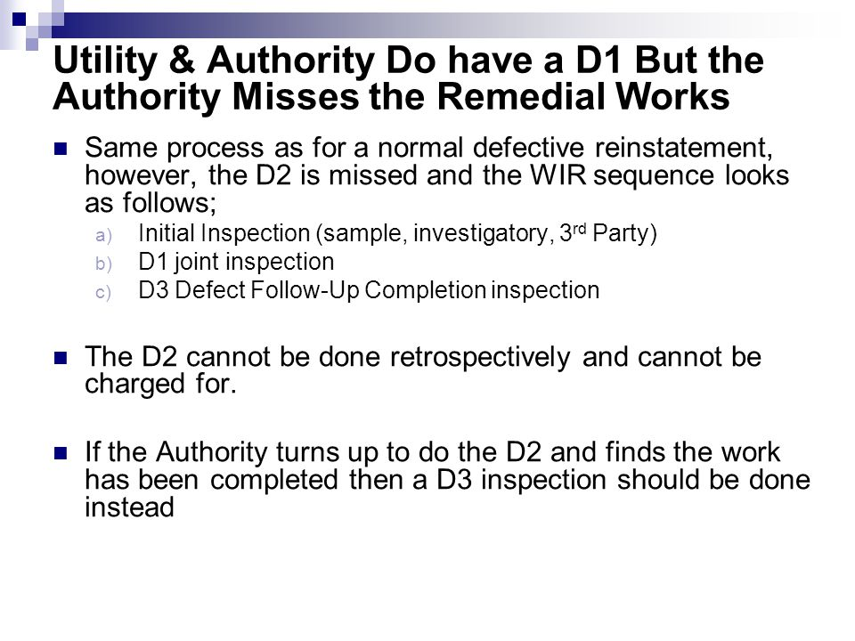 Utility & Authority Do have a D1 But the Authority Misses the Remedial Works