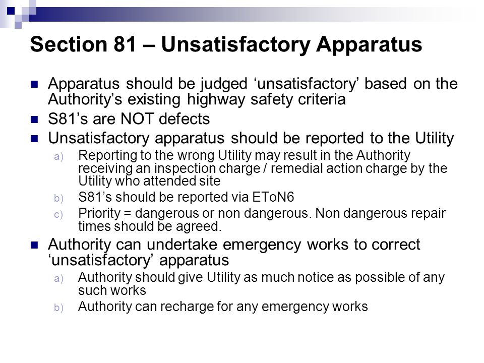 Section 81 – Unsatisfactory Apparatus
